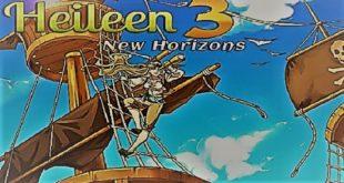 تحميل لعبة Heileen 3: New Horizons كاملة للكمبيوتر مجاناً