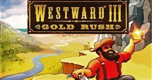 تحميل لعبة Westward 3: Gold Rush كاملة للكمبيوتر مجاناً
